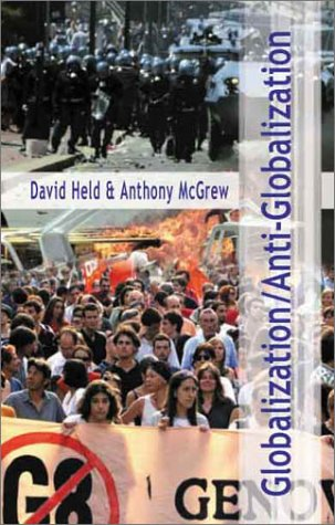Globalization/Anti-Globalization: Beyond the Great Divide 9780745629896