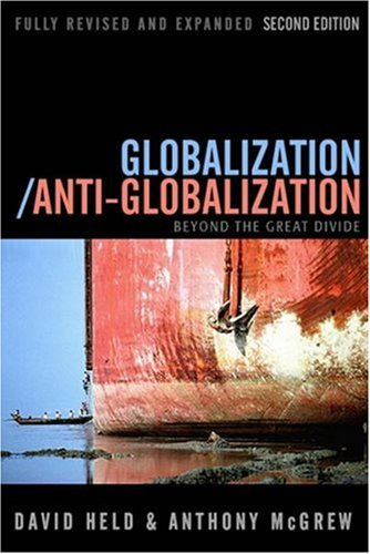 Globalization/Anti-Globalization: Beyond the Great Divide 9780745639116