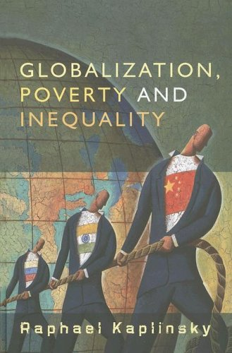 Globalization, Poverty and Inequality: Between a Rock and a Hard Place 9780745635538