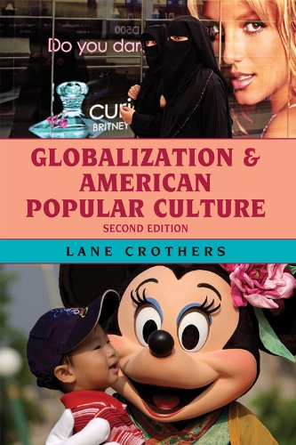 Globalization and American Popular Culture 9780742566835