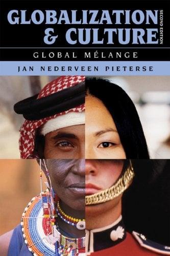 Globalization and Culture: Global Melange 9780742556065