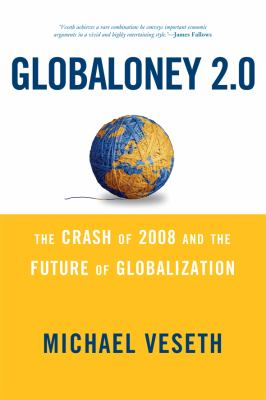 Globaloney 2.0: The Crash of 2008 and the Future of Globalization 9780742567450