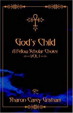 God's Child: A Fellow Scholar Choice 9780741422804