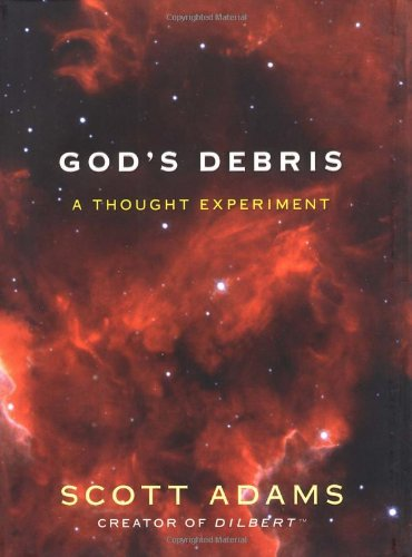 God's Debris: A Thought Experiment 9780740721908