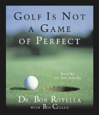 Golf Is Not a Game of Perfect 9780743508094