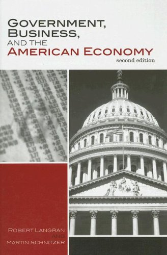 Government, Business, and the American Economy 9780742553231