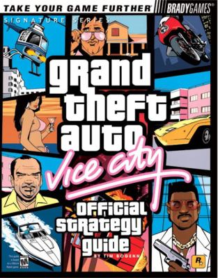 Grand Theft Auto: Vice City Official Strategy Guide 9780744001945