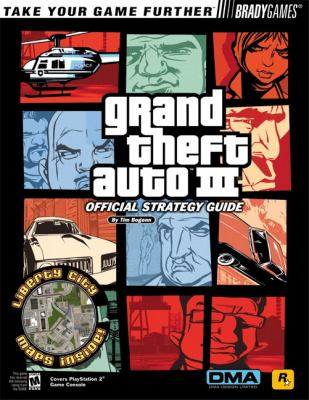 Grand Theft Auto III: Official Strategy Guide 9780744000986