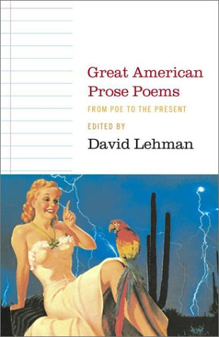 Great American Prose Poems: From Poe to the Present