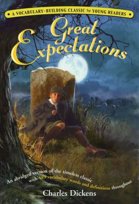 Great Expectations: A Kaplan Vocabulary-Building Classic for Young Readers 9780743283410