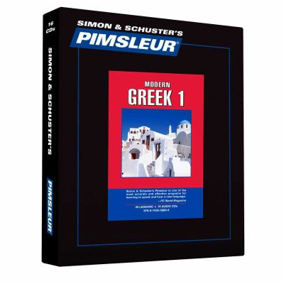 Greek (Modern) I, Comprehensive: Learn to Speak and Understand Modern Greek with Pimsleur Language Programs 9780743508896