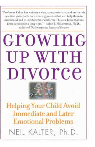 Growing Up with Divorce: Helping Your Child Avoid Immediate and Later Emotional Problems 9780743280853