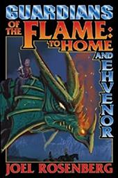Guardians of the Flame: To Home and Ehvenor