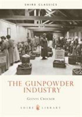 Gunpowder Industry 9780747803935