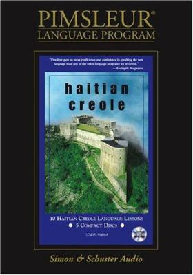 Haitian: Learn to Speak and Understand Haitian Creole with Pimsleur Language Programs 9780743538497
