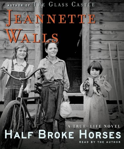 Half Broke Horses: A True-Life Novel 9780743597227