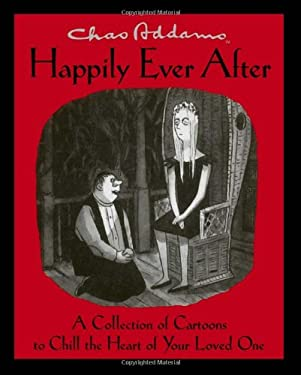 Happily Ever After: A Collection of Cartoons to Chill the Heart of Your Loved One 9780743267779