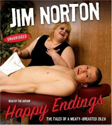 Happy Endings: The Tales of a Meaty-Breasted Zilch 9780743569958