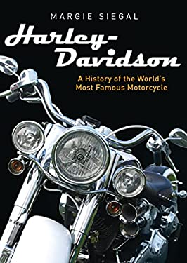 Harley-Davidson: A History of the Worlds Most Famous Motorcycle (Shire Library USA)