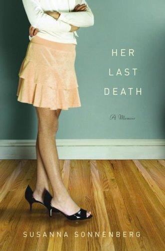 Her Last Death: A Memoir 9780743291088