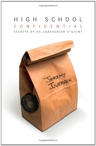 High School Confidential: Secrets of an Undercover Student 9780743283632