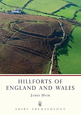 Hillforts of England and Wales 9780747801801