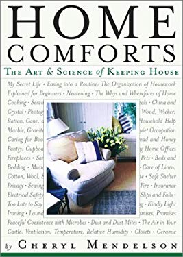 Home Comforts: The Art and Science of Keeping House 9780743246040