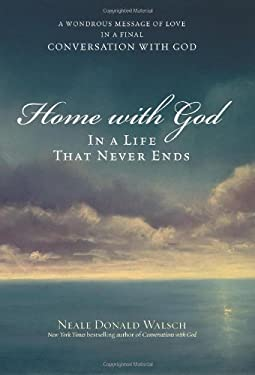 Home with God: In a Life That Never Ends 9780743267151