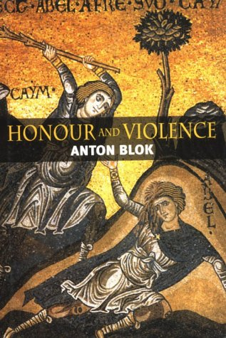 Honour and Violence 9780745604497