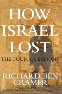 How Israel Lost: The Four Questions 9780743250283