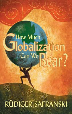 How Much Globalization Can We Bear?