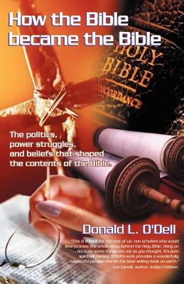 How the Bible Became the Bible 9780741429933