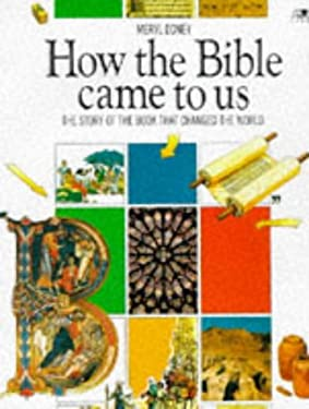 How the Bible Came to Us 9780745920986