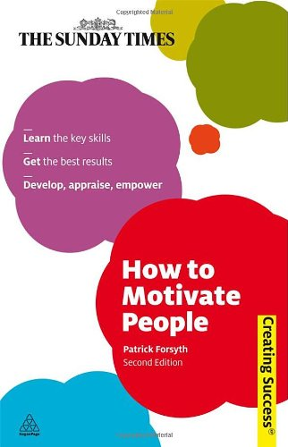 How to Motivate People 9780749459994