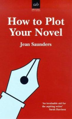 How to Plot Your Novel 9780749003081