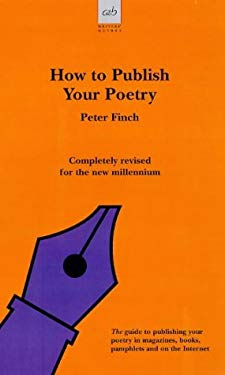 How to Publish Your Poetry 9780749003913