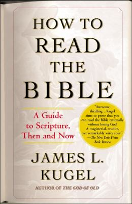How to Read the Bible: A Guide to Scripture, Then and Now 9780743235877