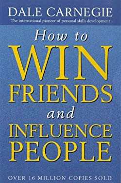 How to Win Friends and Influence People 9780749307844