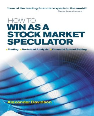 How to Win as a Stock Market Speculator 9780749440176