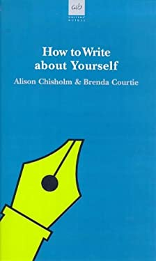 How to Write about Yourself 9780749003678