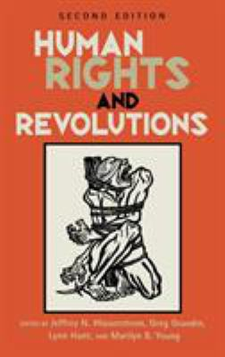 Human Rights and Revolutions (Revised) 9780742555136