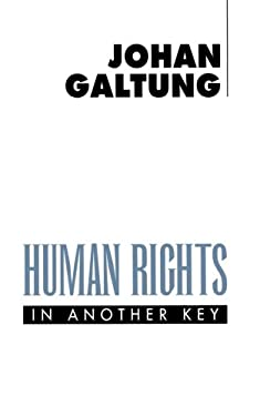 Human Rights in Another Key 9780745613765