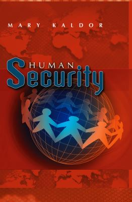 Human Security: Reflections on Globalization and Intervention 9780745638546