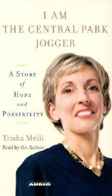I Am the Central Park Jogger: A Story of Hope and Possibility 9780743528092