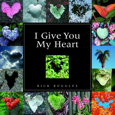 I Give You My Heart 9780740747168