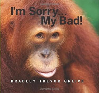I'm Sorry...My Bad! 9780740773808