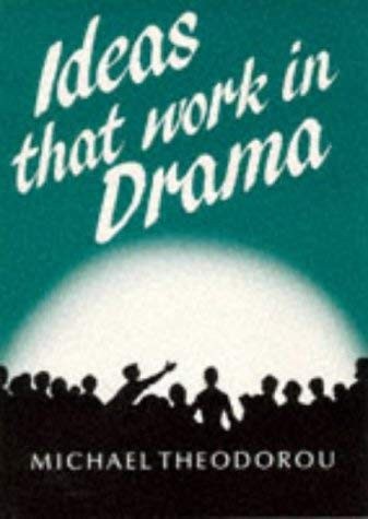 Ideas That Work in Drama 9780748702251