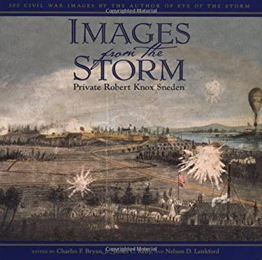 Images from the Storm: 300 Civil War Images 9780743223607