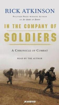 In the Company of Soldiers: A Chronicle of Combat in Iraq 9780743536455