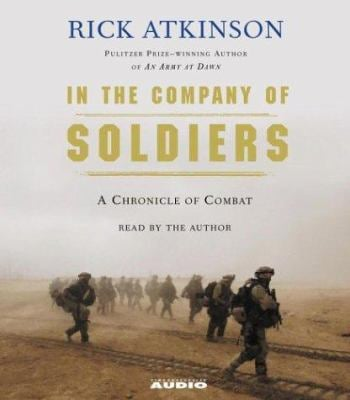 In the Company of Soldiers: A Chronicle of Combat in Iraq 9780743536462